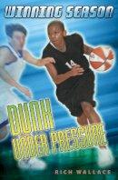 Wallace, Rich - Dunk Under Pressure #7: Winning Season - 9780142408582 - KEX0253598