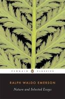 Emerson, Ralph Waldo - Nature and Selected Essays - 9780142437629 - V9780142437629