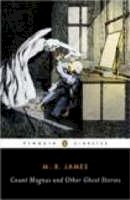 James, M.R. - Count Magnus and Other Ghost Stories - 9780143039396 - V9780143039396