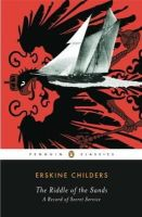 Erskine Childers - The Riddle of the Sands: A Record of Secret Service - 9780143106326 - 9780143106326