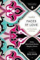 Zakani, Obayd-e; Khatun, Jahan Malek; Hafez, Shams al-Din Mohammad - Faces of Love - 9780143107286 - V9780143107286