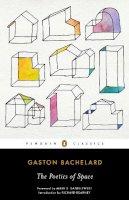 Bachelard, Gaston - The Poetics of Space - 9780143107521 - V9780143107521