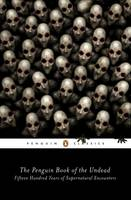 - The Penguin Book of the Undead: Fifteen Hundred Years of Supernatural Encounters (Penguin Classics) - 9780143107682 - V9780143107682