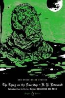 Lovecraft, H. P. - The Thing on the Doorstep and Other Weird Stories (Penguin Horror) - 9780143122326 - V9780143122326