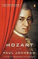 Johnson, Paul - Mozart: A Life - 9780143126065 - V9780143126065