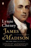 Cheney, Lynne - James Madison: A Life Reconsidered - 9780143127031 - V9780143127031