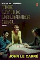 Le Carre, John - The Little Drummer Girl (Movie Tie-In): A Novel - 9780143134206 - 9780143134206