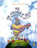 Thapar, Bindia; Seth, Leila - We, the Children of India - 9780143331513 - V9780143331513