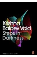 Krishna Baldev Vaid - Steps in Darkness - 9780143419792 - V9780143419792