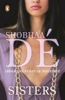 Shobhaa De - Sisters - 9780143421290 - V9780143421290