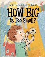 Godwin, Jane, Joyner, Andrew - How Big is Too Small? - 9780143784449 - V9780143784449
