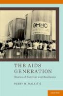 Halkitis, Perry - The AIDS Generation: Stories of Survival and Resilience - 9780190234331 - V9780190234331