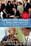 Jacobs, Lawrence R.; Skocpol, Theda - Health Care Reform and American Politics - 9780190262044 - V9780190262044