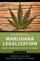 Caulkins, Jonathan P., Kilmer, Beau, Kleiman, Mark A.R. - Marijuana Legalization: What Everyone Needs to Know® - 9780190262402 - V9780190262402