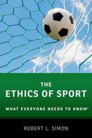 Simon, Robert L. - The Ethics of Sport: What Everyone Needs to Know® - 9780190270193 - V9780190270193