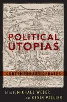 - Political Utopias: Contemporary Debates - 9780190280604 - V9780190280604