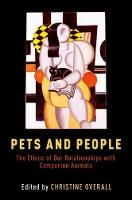 - Pets and People: The Ethics of Our Relationships with Companion Animals - 9780190456078 - V9780190456078