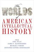 - The Worlds of American Intellectual History - 9780190459475 - V9780190459475