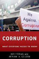 Fisman, Ray, Golden, Miriam A. - Corruption: What Everyone Needs to Know - 9780190463977 - V9780190463977