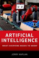 Kaplan, Jerry - Artificial Intelligence: What Everyone Needs to Know - 9780190602390 - V9780190602390