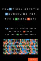 - Practical Genetic Counseling for the Laboratory - 9780190604929 - V9780190604929