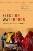 - Election Watchdogs: Transparency, Accountability and Integrity - 9780190677817 - V9780190677817