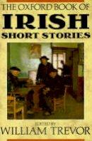 William Trevor - The Oxford Book of Irish Short Stories - 9780192141804 - KEX0297336
