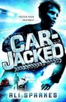 Sparkes, Ali - Car-Jacked - 9780192733467 - V9780192733467