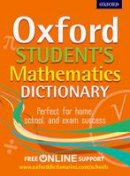 Oxford Dictionaries - Oxford Students Mathematics Dictionary - 9780192733573 - V9780192733573