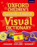 , Oxford Dictionaries - Oxford Children's Spanish-English Visual Dictionary - 9780192733733 - V9780192733733