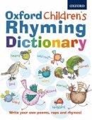 Foster, John - Oxford Children's Rhyming Dictionary - 9780192735584 - V9780192735584