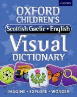 Oxford Dictionaries - Oxford Children's Scottish Gaelic-English Visual Dictionary - 9780192735621 - V9780192735621
