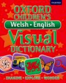 Oxford Dictionaries - Oxford Children's Welsh-English Visual Dictionary - 9780192735638 - V9780192735638