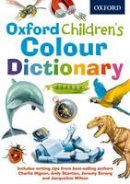 Oxford Dictionaries - Oxford Children's Colour Dictionary - 9780192737540 - V9780192737540