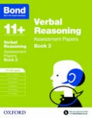 Bayliss, Jane - Bond 11+: Verbal Reasoning: Assessment Papers: 11-12 Years - 9780192740380 - V9780192740380
