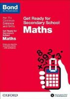 Baines, Andrew - Bond 11+: Maths: Get Ready for Secondary School - 9780192742254 - V9780192742254