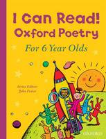 Foster, John - I Can Read! Oxford Poetry for 6 Year Olds - 9780192744715 - V9780192744715