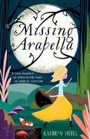 Siebel, Kathryn - Missing Arabella - 9780192745866 - V9780192745866