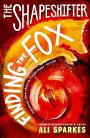 Sparkes, Ali - SHAPESHIFTER 1:FINDING THE FOX REISSUE - 9780192746078 - V9780192746078