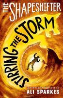 Sparkes, Ali - The Shapeshifter 5: Stirring the Storm - 9780192746115 - V9780192746115