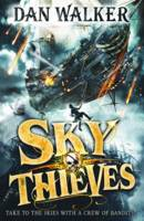 Walker, Dan - Sky Thieves (Sky Thieves 1) - 9780192747013 - V9780192747013