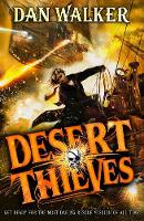 Walker, Dan - Desert Thieves (Sky Thieves 2) - 9780192747037 - V9780192747037