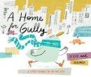 Clegg, Jo - A Home for Gully - 9780192747983 - V9780192747983