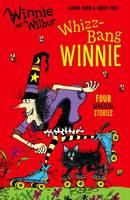 Owen, Laura - Winnie and Wilbur: Whizz Bang Winnie - 9780192748324 - V9780192748324