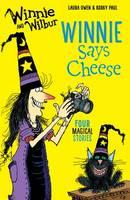 Owen, Laura - Winnie and Wilbur: Winnie Says Cheese - 9780192748331 - V9780192748331