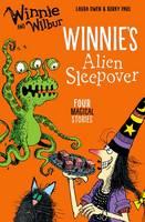 Owen, Laura - Winnie and Wilbur: Winnie's Alien Sleepover - 9780192748492 - V9780192748492