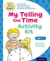 Hunt, Roderick - Oxford Reading Tree Read with Biff, Chip & Kipper: My Telling the Time Activity Kit - 9780192749406 - V9780192749406