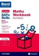 Baines, Andrew - Bond Sats Skills: Maths Workbook: Numbers 10-11 Years - 9780192749642 - V9780192749642