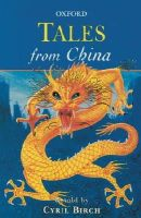 Birch, Cyril - Tales from China - 9780192750785 - V9780192750785