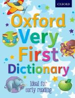 Kirtley, Clare - Oxford Very First Dictionary - 9780192756824 - V9780192756824